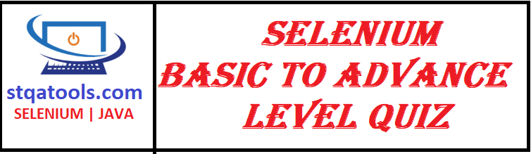 Selenium Basic to Advance Level Quiz