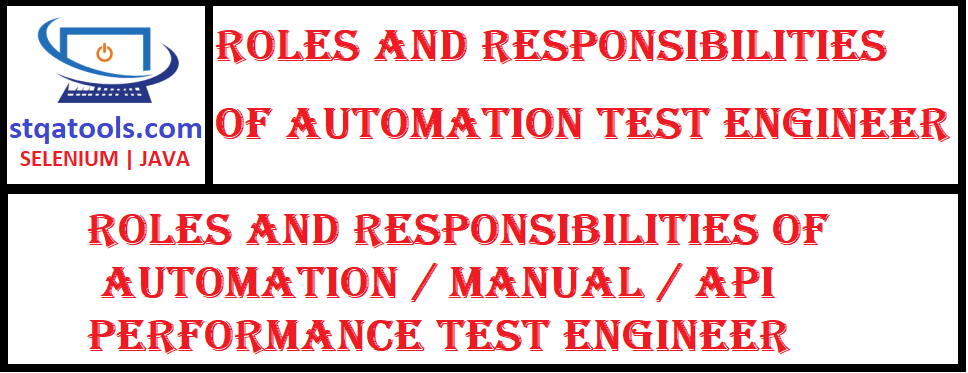 Roles and Responsibilities of Automation Test Engineer